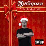 DJ Ragoza - A Christmas Mixtape