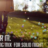 Solidnight Podcast /3 - Mister M.