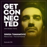 Get Connected with Mladen Tomic - 016 - Guest Mix by Sinisa Tamamovic