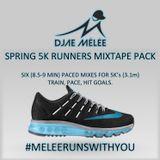 DJae Melee- 5K Runners Mixtape (8-9 Min Pace) BLUE