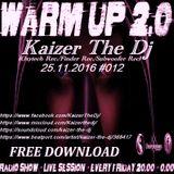 Rind radio 25.11.2016 Kaizer The Dj-Warm Up#  012