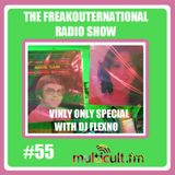 The FreakOuternational Radio Show #55 - Vinyl Special with flexNo 04/03/2015