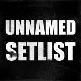 Unnamed Setlist
