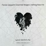 Florian Gasperini Essential Religion clothing Ibiza mix (Special Valentine's Day)