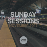 Dailey Blend Podcast - Sunday Sessions November 11 2017