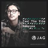 JAG - Feel The Vibe Sessions #002