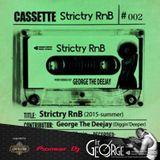 Strictry RnB (2015 summer) - DJ George from Partymasterz