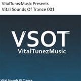 Vital Sounds Of Trance 001 (04/18/2014)