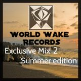 WorldWake Records-Exclusive mix-2- Summer Edition