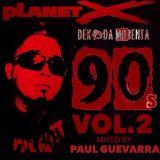 DEKADA NOBENTA vol.2 mixed by PAUL GUEVARRA