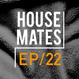 HouseMates Episode 022: Steph McDonald