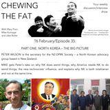 Episode 35 - Peter Wilson (Part I) - North Korean Advocate (NZ-DPRK Society)