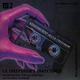 Lil Creepshow's Crazy House KevintheCreep Special Part 2 - 1st April 2020