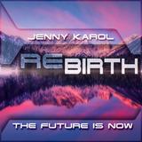Jenny Karol - ReBirth.The Future is Now! 104