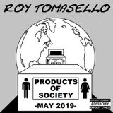 Products of Society - May 2019