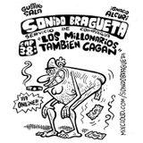 Sonido Bragueta ep. 38 - Los millonarios también cagan