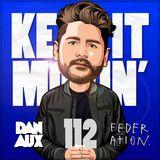 Dan Aux Presents: Keep It Movin' #112 George Drive Mix
