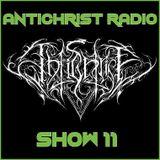 Antichrist Radio: Show 11 : Black Metal