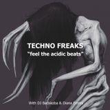 Techno Freaks - Acidic Collab - By DJ Badskoba & Diana Emms