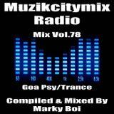 Marky Boi - Muzikcitymix Radio Mix Vol.78 (Goa Psy/Trance)