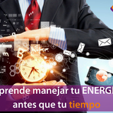 Capitulo 2 - Aprende a manejar tu energía antes que tu tiempo.