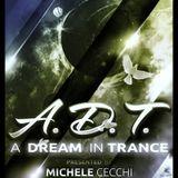 Michele Cecchi presents A Dream In Trance Chapter25