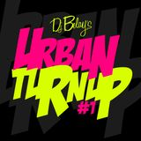 1# Urban TurnUp 2012 - 2014  - Dj Belay -