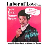 Labor of Love Vol. 6 (New Day, Same Story)