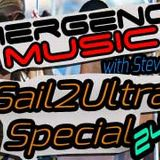 Emergency Music 024-025 - Special Double Sail2Ultra Episode