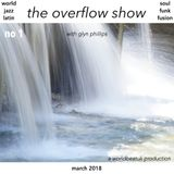 The Overflow Show No 1 (March 2018)