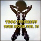TROG SOUL HOUR VOL. 31