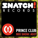 SNATCH! GROOVES #007 - PRINCE CLUB (JANUARY 2012)