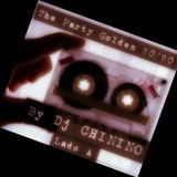 Party Golden 80-90 - Lado A - By Dj CHININO
