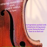 October 22nd: STRING SERENADE with your host JANET SHELL
