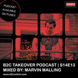B2C Takeover Podcast S14E13 - Mixed by: Marvin Malling