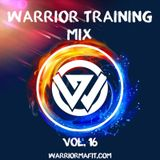 Warrior Training Mix - Vol 16