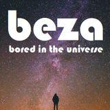 DJ Beza - Bored in the Universe (2k17)