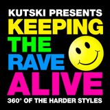 Keeping The Rave Alive | Hosted by Kutski | Episode 262 | Guestmix by RVAGE