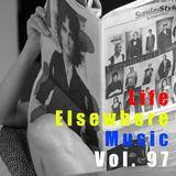 Life Elsewhere Music Vol 97