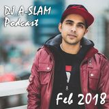 Top Trax & Rmx's - Feb 2018 - PREVIEW - Full Mix on DJ A-SLAM Mixcloud Page