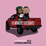 HYPEBEAST Mix by DJ Osh Kosh & Gunner Stahl - 10 Minute Tuesdays