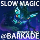 Slow Magic @ College St. Bar & Arcade: Springfield, MO