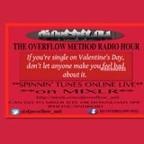 OVERFLOW METHOD #2- *LIVE* Valentine's  Love Or Hate Mix
