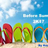 BEFORE SUMMER 2K17 by Kony MD
