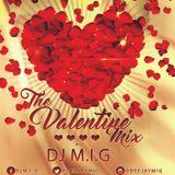The Valentine Mix by Dj M.I.G