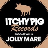 Itchy Pig Presents... Vol 28 - Jolly Mare