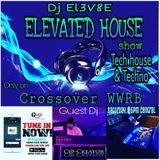Dj EL3V8E- Elevated House Show November Guest dj - Co- Creator (tech house/Techno)