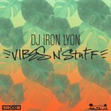 Iron Lyon- Vibes N' Stuff