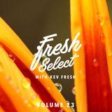 Fresh Select Vol 23 Oct 24th 2016