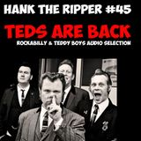 TEDS ARE BACK by HANK THE RIPPER